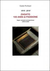 ZAGATO 100 ANNI DI PASSIONE - 1919 - 2019