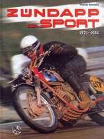 ZUNDAPP AND DER SPORT 1921-1984